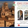 EDIFICI STORICI AD ALTA EFFICIENZA ENERGETICA: EVENTO IN COLLABORAZIONE CON LAE